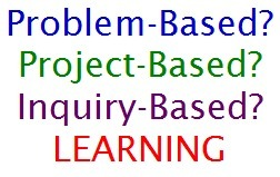Should I teach problem-, project-, or inquiry-based learning? | Sharing Information literacy ideas | Scoop.it