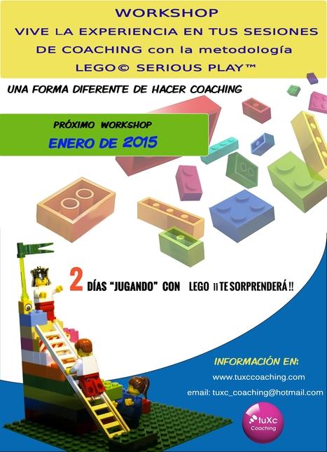 WORKSHOP   ¡¡ VIVE LA EXPERIENCIA EN TUS  SESIONES  DE COACHING  con  la metodología LEGO®SERIOUS PLAY™ | LEGO SERIOUS PLAY & tuXc Coaching | Scoop.it