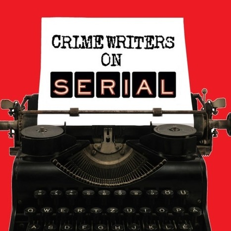 Crime Writers On Serial: Episode 11 Discussion - New Hampshire Public Radio | Kindle Publishing | Scoop.it