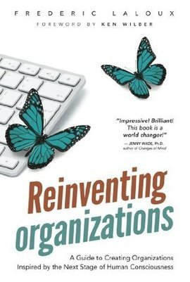 Ebonique (The United States)'s review of Reinventing Organizations: A Guide to Creating Organizations Inspired by the Next Stage of Human Consciousness | Peer2Politics | Scoop.it