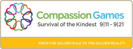 Compassion Games 2013! — Survival of the Kindest | Empathy and Compassion | Scoop.it