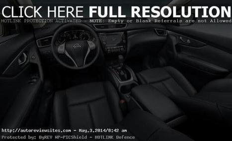 2015 Nissan X Trail Engine, UK Pricing Detail & Release Date | Auto Review Sites | CarsPiece | Scoop.it