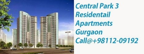 Luxury at Every Step with Central Park 3 Gurgaon | Real Estate-Residential and Commercial Property | Scoop.it