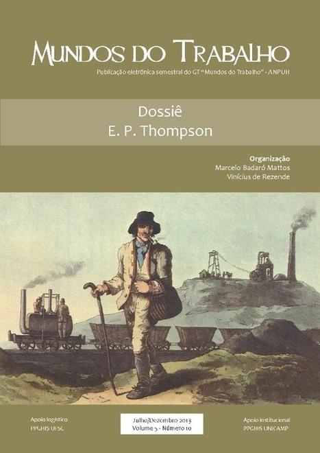 MT: Dossiê E. P. Thompson   Men at work   Scoop.it