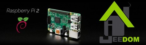 Jeedom sur Raspberry Pi 2 » josDBlog | Hightech, domotique, robotique et objets connectés sur le Net | Scoop.it