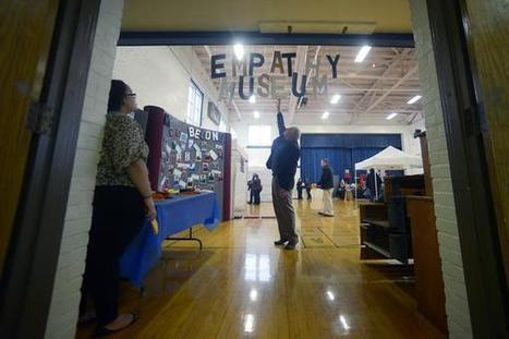 'Empathy Museum' challenges visitors to start a revolution - Columbia Missourian | Empathy and Compassion | Scoop.it