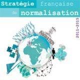 AFNOR présente la stratégie française de normalisation 2011-2015 | great buzzness | Scoop.it