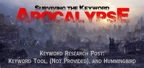 Keyword Research After The Keyword Tool, (Not Provided) & Hummingbird Apocalypse | SEO e SMM | Scoop.it