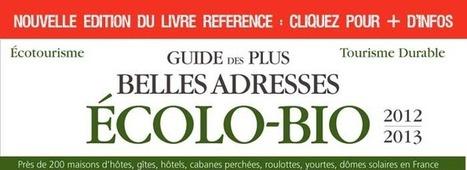 Ecotourisme France,tourisme durable,vacances ecologiques et bio | office de tourisme landes | Scoop.it