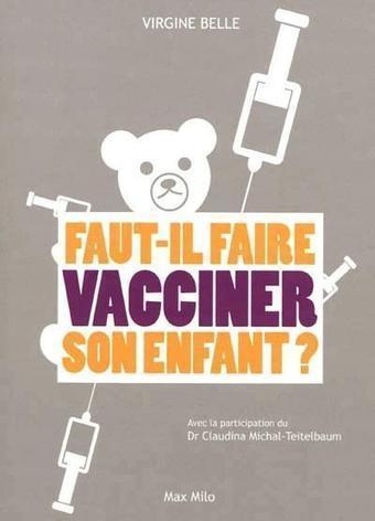 Site officiel de Corinne GOUGET - Dossiers sur les vaccins   Vaccination mensonges & propagande   Scoop.it
