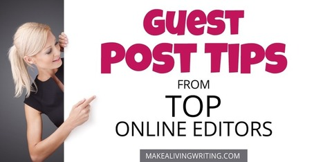 Guest Post Tips: 9 Top Online Editors Vent About Writers   writing   Scoop.it