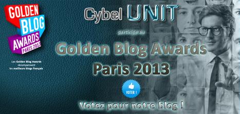 """Cybel Unit participe au Golden Blog Awards 2013 dans la rubrique """"Actualités web""""   Cybel UNIT - Le Club Officiel des Community Managers de France   Club Officiel des Community Managers de France   Scoop.it"""
