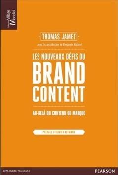 Les nouveaux défis du Brand Content - Mon deuxième essai | La TV connectée et le commerce by JodeeTV | Scoop.it
