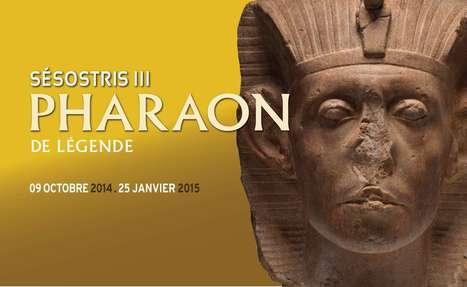 Sésostris III   Pharaon de légende   Palais des Beaux-Arts de Lille   Bibliothèque des sciences de l'Antiquité   Scoop.it