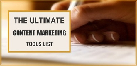 The Ultimate Content Marketing Tools List | innovation, technologie, nouvelles idées | Scoop.it