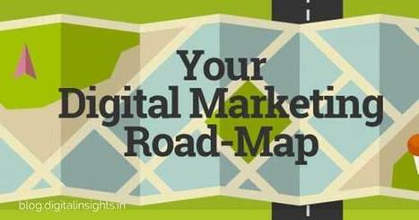 Do you have a Digital Marketing Roadmap like this? [Infographic] | Target EN Feed (Dutch) | Scoop.it