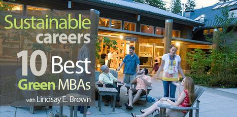 Ten Best Green MBA Programs   Savorii Stew   Scoop.it