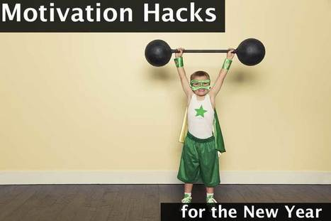 16 Motivation Hacks for the New Year - Wrike Blog | Social Project Management | Scoop.it