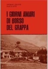 I giorni amari di Borso del Grappa | Généal'italie | Scoop.it