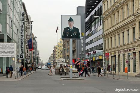 Checkpoint Charlie in Berlin - Joy della Vita | Loving Life at its best | Scoop.it