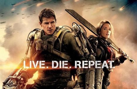 Edge of Tomorrow: Live, Die, Repeat | Film Reviews with Blazing Minds | Scoop.it