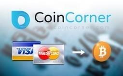 CoinCorner Now Accepts Debit and Credit Cards for Bitcoin Purchases   BINÓCULO CULTURAL   Monitor de informação para empreendedorismo cultural e criativo    Scoop.it