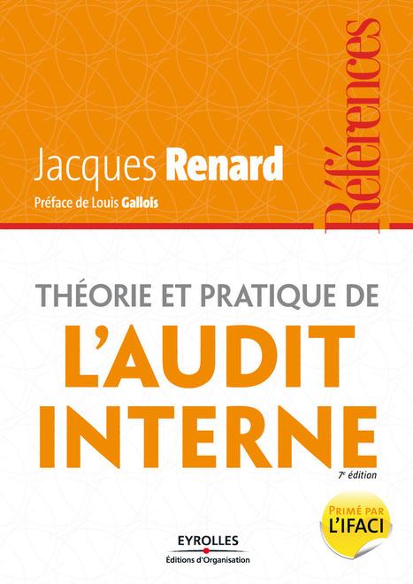 Théorie et pratique de l'audit interne - 7e édition - L'etudiant | L'AUDIT INTERNE DANS LES ENTREPRISES | Scoop.it