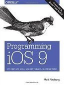 Programming iOS 9: Dive Deep into Views, View Controllers, and Frameworks - PDF Free Download - Fox eBook | IT Books Free Share | Scoop.it