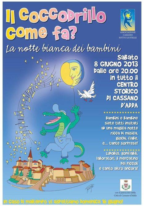 """Milano: La notte bianca dei bambini - """"Il coccodrillo come fa?"""" - Sabato 8 giugno - ore 20/23,30 - Cassano d'Adda   DoWeekEnd   Scoop.it"""