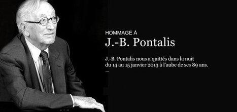 Mort de J.-B. Pontalis | Miscellanées | Scoop.it