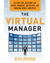 Book Review: The Virtual Manager by Kevin Sheridan   Telework Management   Scoop.it