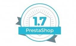 Prestashop 1.7 est disponible   Actualités Référencement Page 1   Scoop.it