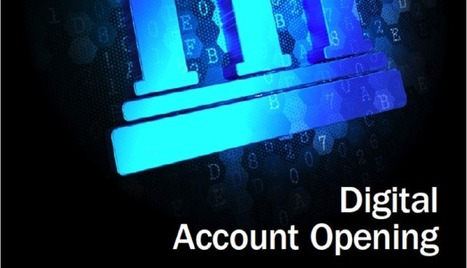 Increase Account Openings Leveraging Digital and Mobile Functionality   Customer Experience for FinServ   Scoop.it