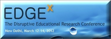 EDGEx 2012 Conference Backchannel: Collected Resources #EDGEX2012 | David Kelly | e-Leadership | Scoop.it