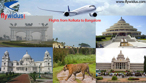 Cheapest air tickets from Kolkata to Bangalore - Flywidus | Domestic Flight Routes in India - Flywdius | Scoop.it
