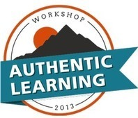 Authentic Learning Workshop 2013 with @RMByrne and @TeacherCast | @iSchoolLeader Magazine | Scoop.it
