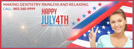 Don't Skip Dental Care This Summer - Santa Barbara Dental Spa | Dental Services | Hi-Tech Dentistry | Spa Services | Painless Dentistry | (805) 560-9999 | Health and Medical Services | Scoop.it
