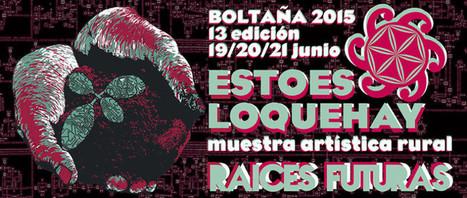 Festival 'Estoesloquehay' à Boltaña du 19 au 21 juin | Vallée d'Aure - Pyrénées | Scoop.it