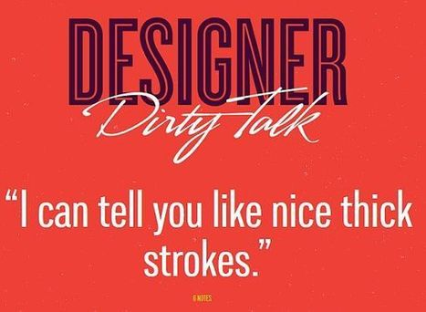 The Funny Side of Design: Designer Dirty Talk | xposing world of Photography & Design | Scoop.it