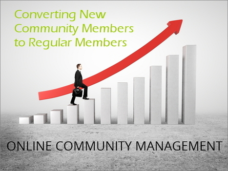 Online Community Management: 4 Tips for Turning New Members Into Regular Members   Wemarketing   Scoop.it