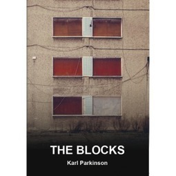 The Blocks, by Karl Parkinson (Paperback) – New Binary Press | The Irish Literary Times | Scoop.it
