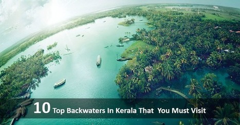 10 Top Backwater Destinations in Kerala That You Must Visit | tourstokerala | Scoop.it