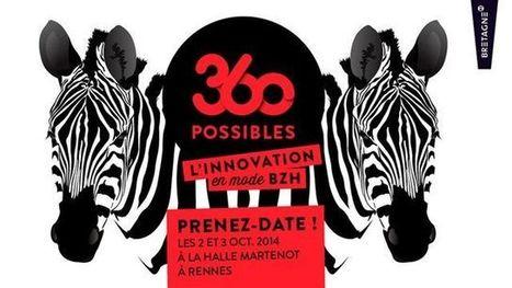 « 360 possibles, l'innovation en mode bzh ! » en octobre 2014 à ... - News Press (Communiqué de presse)   Startup & Entrepreneurship   Scoop.it