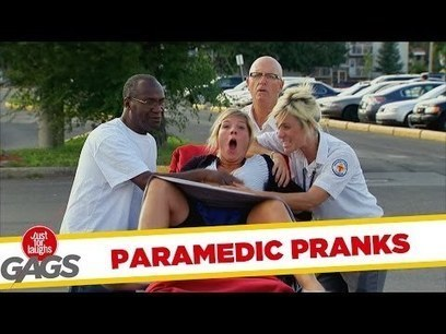 Paramedic Pranks - Best of Just for Laughs Gags | Paramedics, OHS and me | Scoop.it