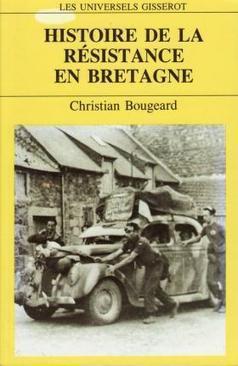 Histoire de la Résistance en Bretagne   Résistance en Bretagne, Seconde guerre mondiale   Scoop.it