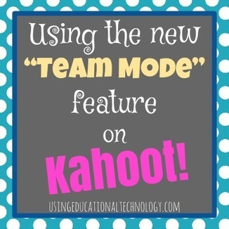 Kahoot! just gets better and better! Check out my experience with the new Team Mode option, and give it a try in your classroom! - Technology Today | Tech, Web 2.0, and the Classroom | Scoop.it