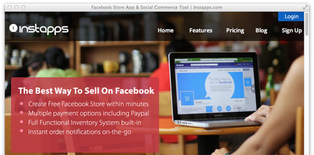 Instapps Builds Stores For Merchants on Facebook | SocialMediaFB | Scoop.it