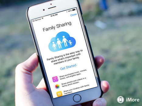 How to use Family Sharing: The ultimate guide - iMore   Technology for Teachers   Scoop.it
