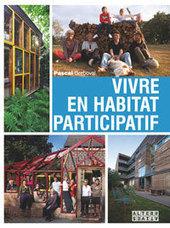 vivre en habitat participatif - Editions Alternatives | Immobilier participatif | Scoop.it