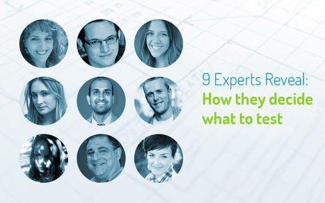 Figuring Out What to Test: 9 Experts Share their Methodologies | Usability, AB + MVTesting, CRO | Scoop.it